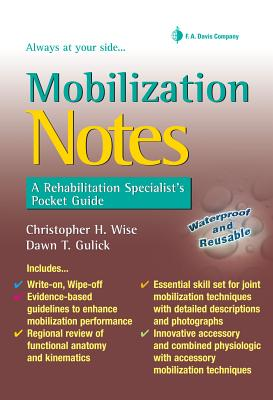 Mobilization Notes By Wise, Christopher H./ Gulick, Dawn T.