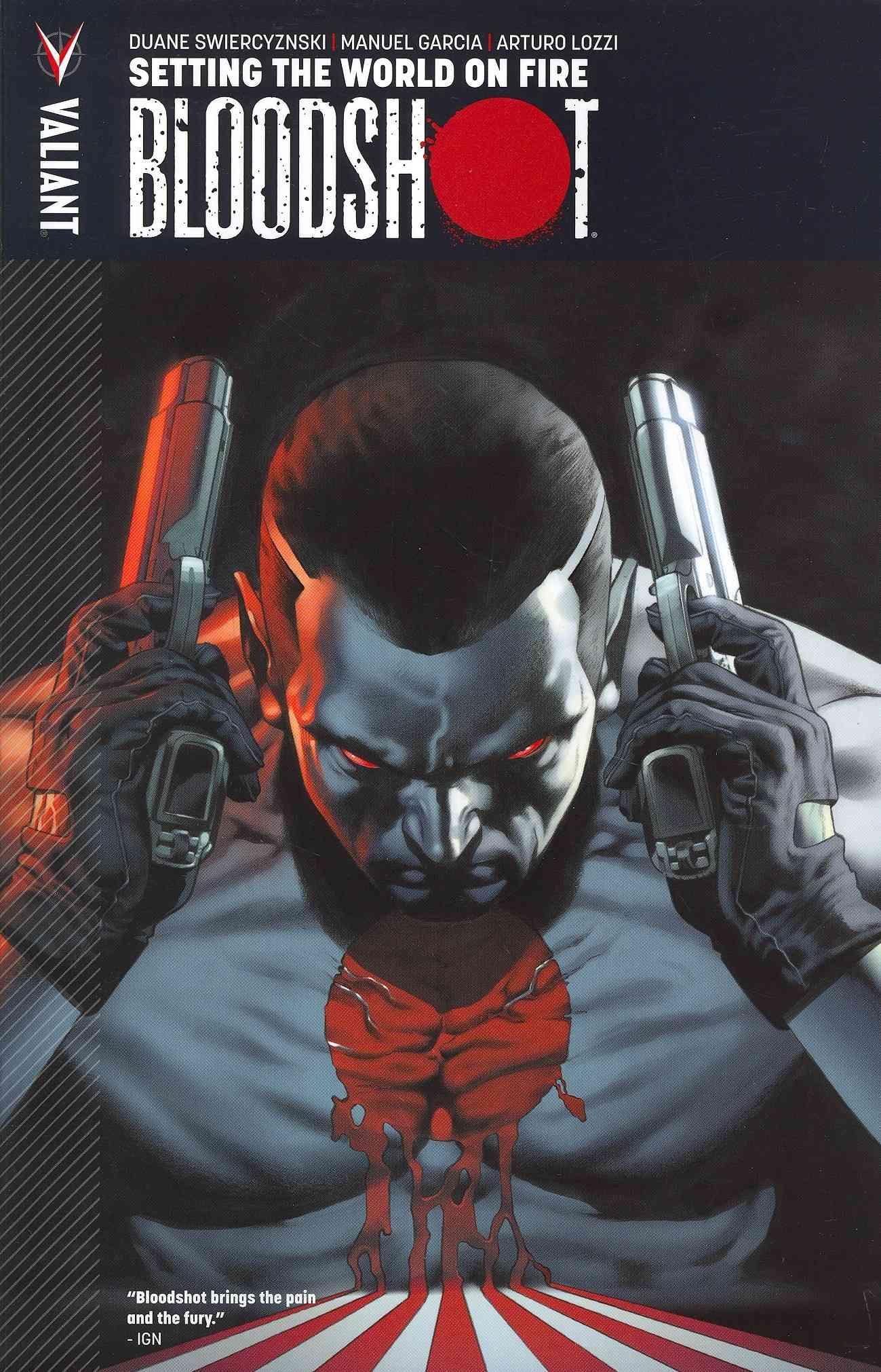Bloodshot 1 By Swierczynski, Duane