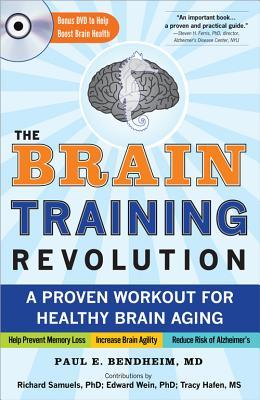 The Brain Training Revolution By Bendheim, Paul E., M.D.
